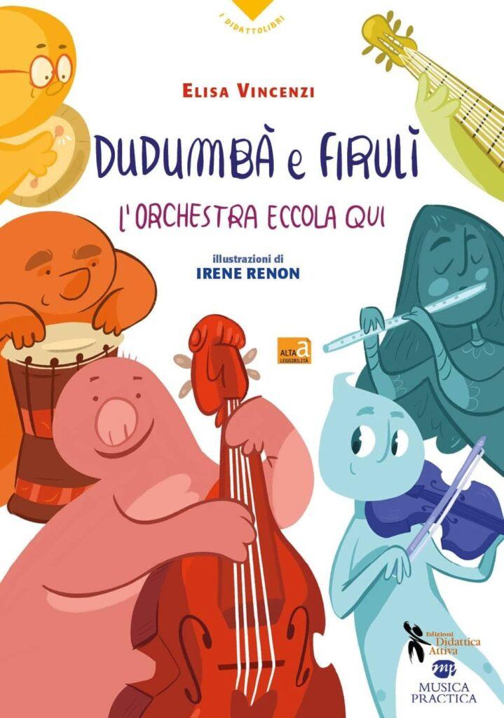 Dudumbà e Firulì, l'orchestra eccola qui