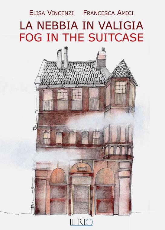 La nebbia in valigia